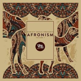Album cover of Variety Music Pres. Afronism, Vol. 1