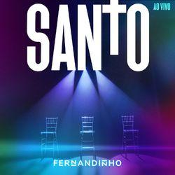 Download Fernandinho - Santo (Ao Vivo) 2020