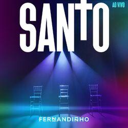 Fernandinho – Santo (Ao Vivo) 2020 CD Completo