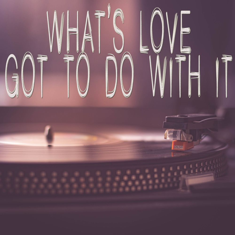 What's Love Got To Do With It (Originally Performed by Kygo and Tina Turner) [Instrumental]