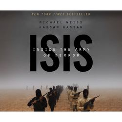 ISIS - Inside the Army of Terror (Unabridged) Audiobook