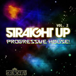 Album cover of Straight Up Progressive House! Vol. 2