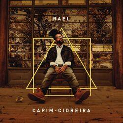Rael – Capim-Cidreira 2019 CD Completo