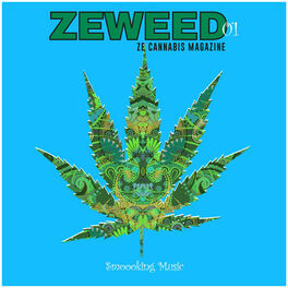 Album cover of Zeweed 01 (Smoooking Music by Ze Cannabis Magazine)