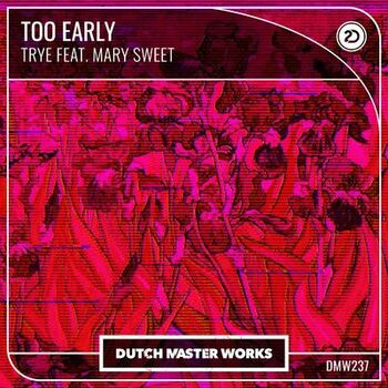 Too Early cover