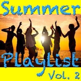 Album cover of Summer Playlist Vol. 2