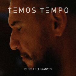 Temos Tempo - Rodolfo Abrantes Download