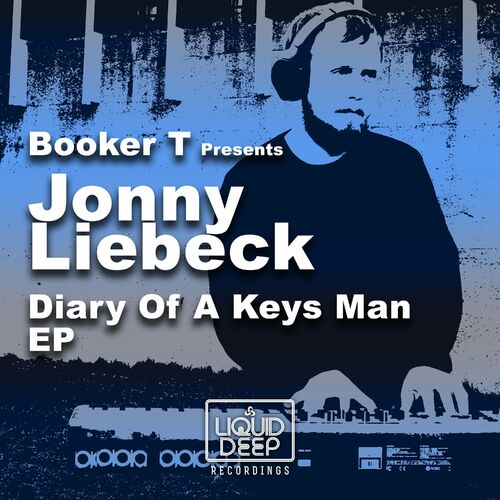 Jonny Liebeck – Diary Of A Keys Man EP [Liquid Deep]