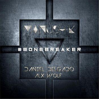 #Bonebreaker cover