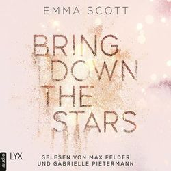 Bring Down the Stars - Beautiful-Hearts-Duett, Folge 1 (Ungekürzt)