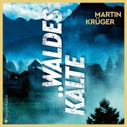 Waldeskälte (ungekürzt) Audiobook