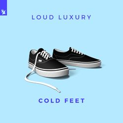 Cold Feet - Loud Luxury Download