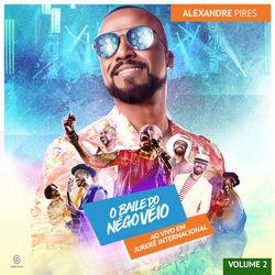 Alexandre Pires – O Baile do Nego Véio Ao Vivo Em Jurerê Internacional Vol 2 2019 CD Completo