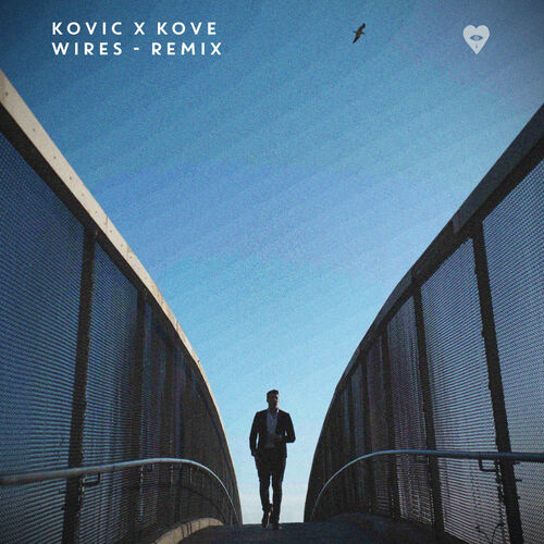 Kovic - Wires (Kove Remix) 2019 (Single)
