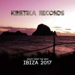 Album cover of Crazy From The Heat: Ibiza 2017