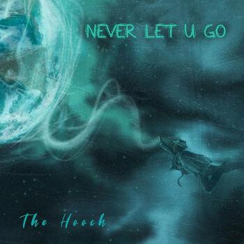 Never Let U Go cover