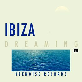 Album cover of Ibiza Dreaming, Vol. 6