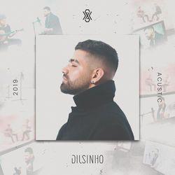Dilsinho – Terra do Nunca (Acústico) 2019 CD Completo