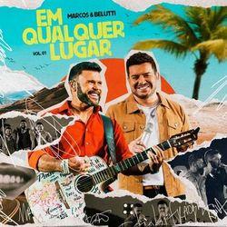 Música Estado Frágil (Ao Vivo) - Marcos & Belutti (Com Dilsinho) (2021)