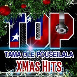 Album cover of Tama Ole Pouseilala Xmas Hits
