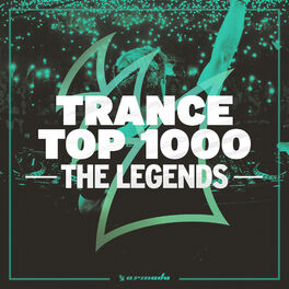 Album cover of Trance Top 1000 - The Legends