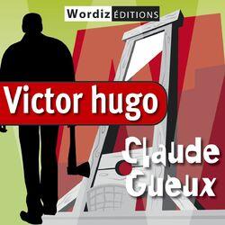 Claude gueux (Victor Hugo) Audiobook