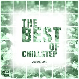 Album cover of The Best of Chillstep, Vol.1