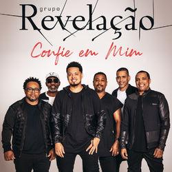 CD Grupo Revelação – Confie Em Mim (ao Vivo) 2019 download