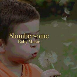 Album cover of # 1 Album: Slumbersome Baby Music