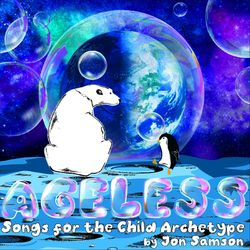 Ageless: Songs for the Child Archetype
