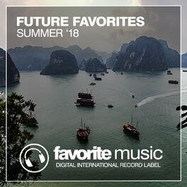 Album cover of Future Favorites Summer '18
