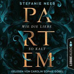 Partem - Wie die Liebe so kalt (Ungekürzt) Audiobook