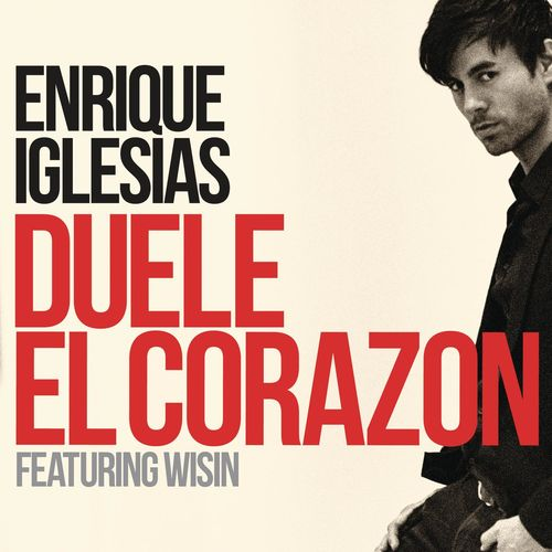 DUELE EL CORAZON - Enrique Iglesias