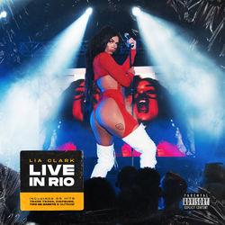 Capa Lia Clark – Live In Rio (Ao Vivo) 2019