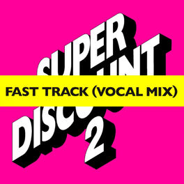 Album cover of Fast Track (feat. Camille) [Fast Track Vocal Mix] – EP