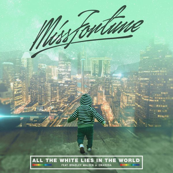 Miss Fortune - All the White Lies in the World [single] (2021)