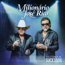 CD Milionário e José Rico - Coletânea de Sucessos 2017 - Torrent download