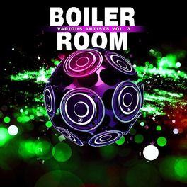 Album cover of Boiler Room, Vol.3