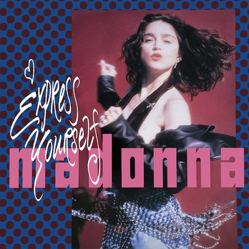 Madonna - Express Yourself [ MP3 320 Kbs] [2021]