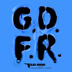GDFR (feat. Sage The Gemini e Lookas)  - Flo Rida Download