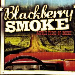 Blackberry Smoke – Little Piece of Dixie 2010 CD Completo