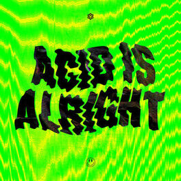 Album cover of Acid Is Alright