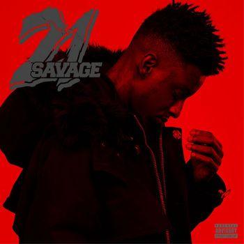 21 savage get clapped listen with lyrics deezer 21 savage get clapped listen with