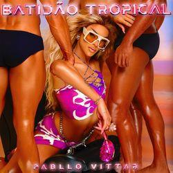Pabllo Vittar – Batidão Tropical 2021 CD Completo