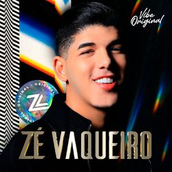 Download Zé Vaqueiro - Vibe Original 2021