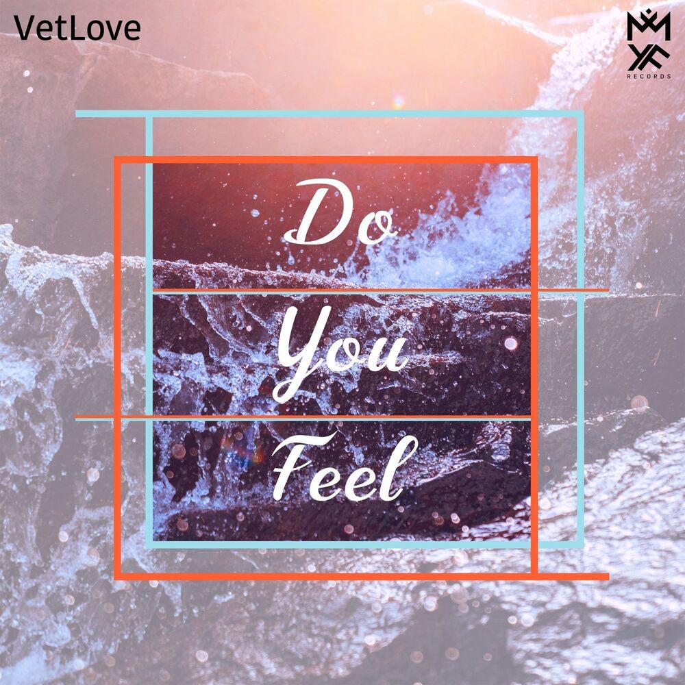 Do You Feel (Original Mix)