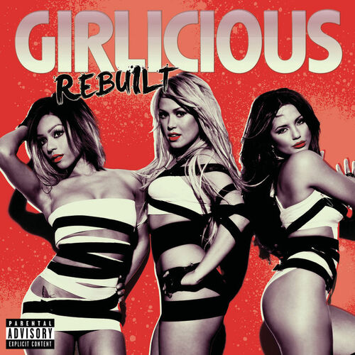Baixar CD Rebuilt All Partners Deluxe Version – Girlicious (2010) Grátis