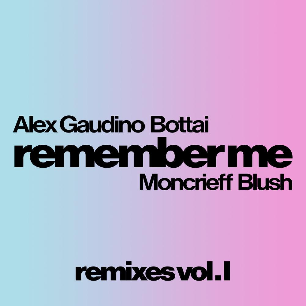 Remember Me (Alex Gaudino & Hiisak Remix)
