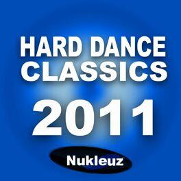 Album cover of Nukleuz Hard Dance Classics 2011