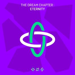 Album cover of The Dream Chapter: ETERNITY
